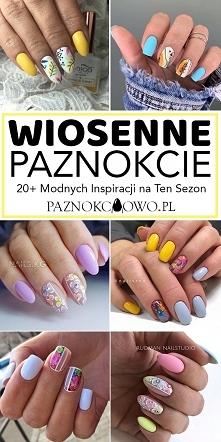 Wiosenne Paznokcie – TOP 20...
