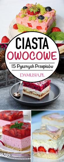 Domowe Ciasta Owocowe – TOP...