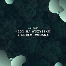 -23% na wszystko kod wiosna
