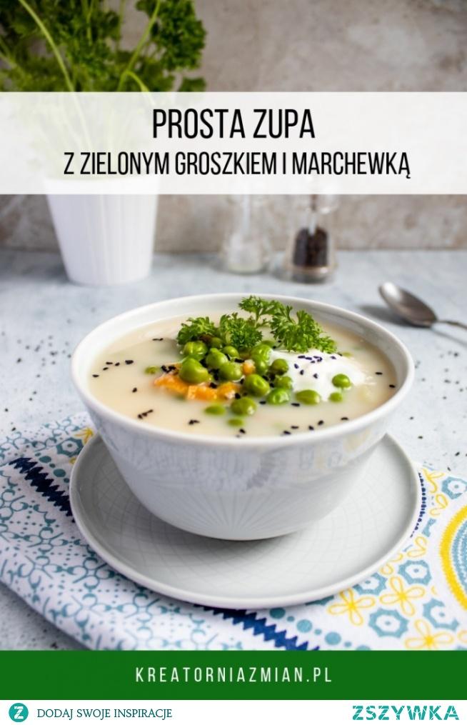 Zupa z zielonym groszkiem i marchewką (wegetariańska)- banalnie prosta