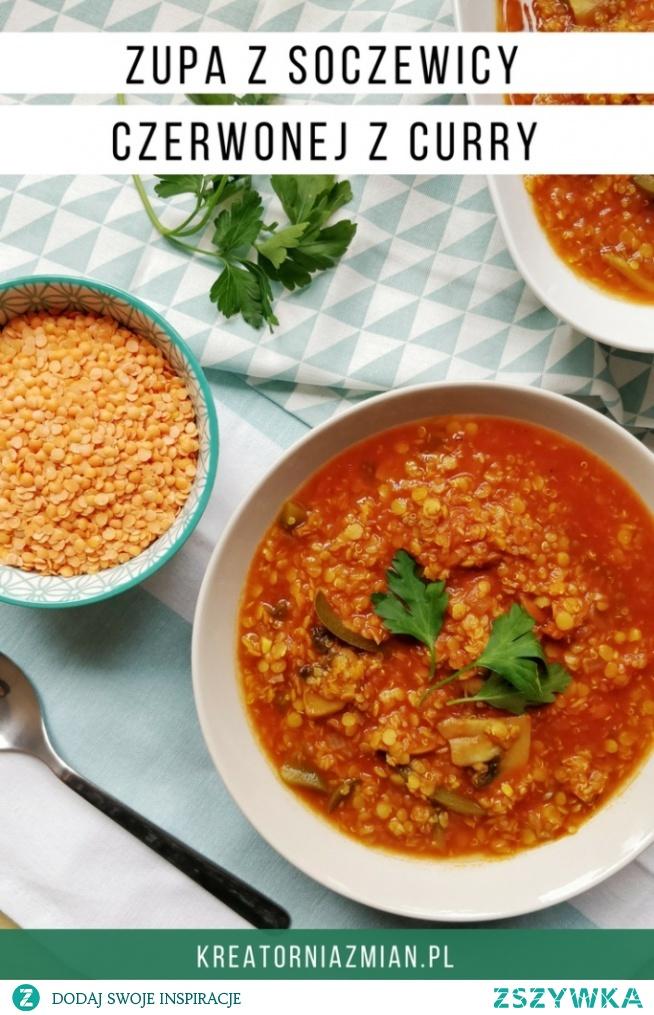 Zupa z soczewicy czerwonej z curry (wegańska) - Kreatornia Zmian