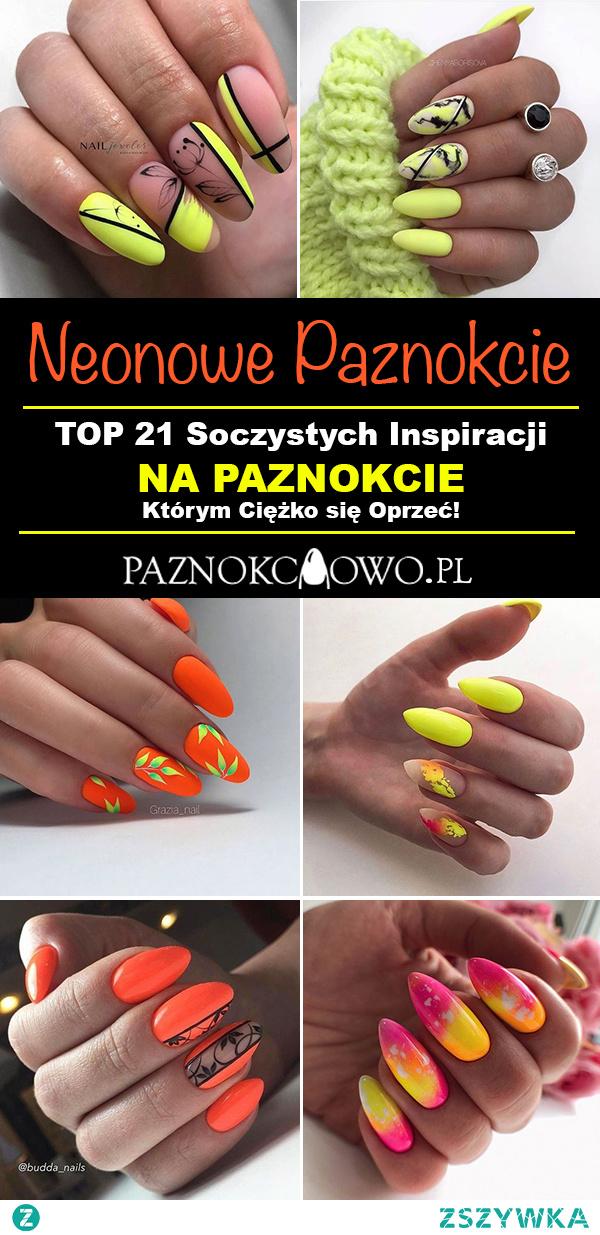 Neonowe Paznokcie – TOP 21 Soczystych Inspiracji na Paznokcie Którym Ciężko się Oprzeć!