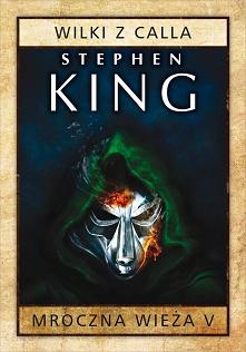 4. 'Mroczna Wieża: Wilki z Calla' Stephen King (2003)