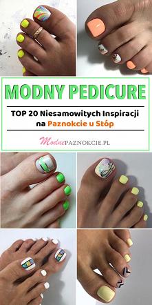 Modny Pedicure – TOP 20 Nie...