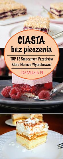 Ciasta Bez Pieczenia – TOP ...