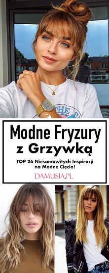 Szałowe Fryzury z Grzywką – TOP 26 Niesamowitych Inspiracji na Modne Cięcia!