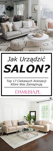 Jak Urządzić Salon? Top 17 ...
