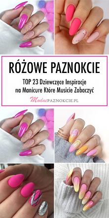 Różowe Paznokcie – TOP 23 D...