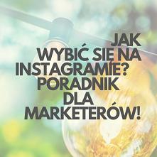 Instagram Marketing! Poradnik Dla Marketerów. Link W Komentarzu...