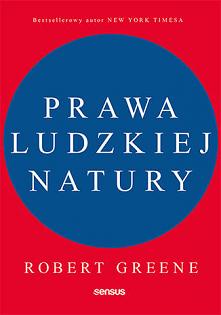 """Książka """"Prawa ludzkiej natury"""" jest swoistym przewodnikiem po mean..."""