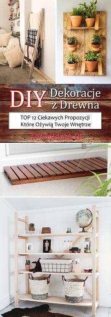 DIY Dekoracje z Drewna Któr...