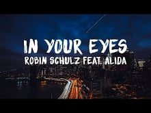 Robin Schulz feat. Alida – In Your Eyes (Lyrics)