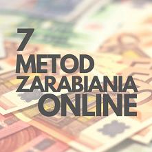 7 metod zarabiania! Link do pobrania poradnika za free znajdziesz w komentarz...
