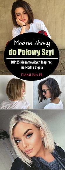 Włosy do Połowy Szyi – TOP ...