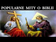 Popularne Mity o Biblii czę...