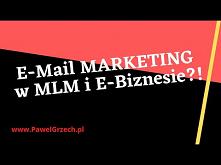 Email Marketing Master - efektywny email marketing w biznesie online i MLM!? [Cz. 1 z 2]