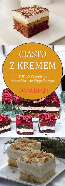 Pyszne Ciasto z Kremem – TO...