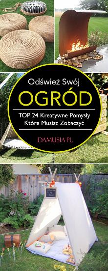 Odśwież Swój Ogród – TOP 24...