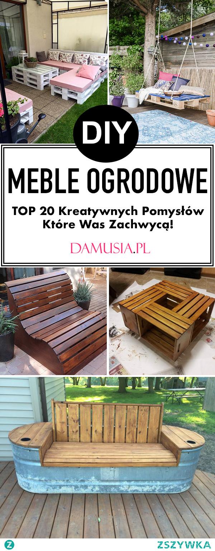 TOP 20 Kreatywnych Pomysłów na Meble Ogrodowe DIY Które Możecie Wykonać Sami