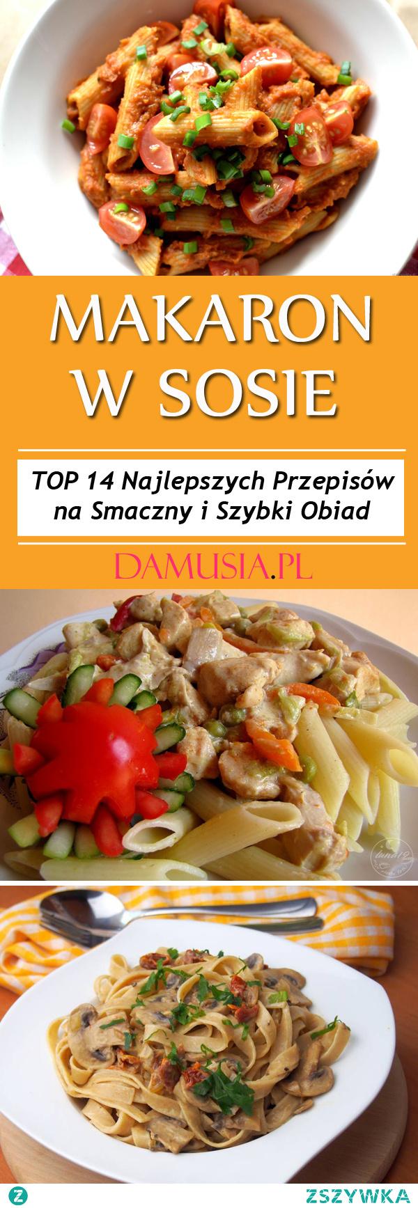 Makaron w Sosie – TOP 14 Najlepszych Przepisów na Smaczny i Szybki Obiad