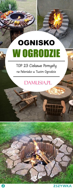 Ognisko w Ogrodzie – TOP 23 Ciekawe Pomysły na Palenisko w Ogrodzie
