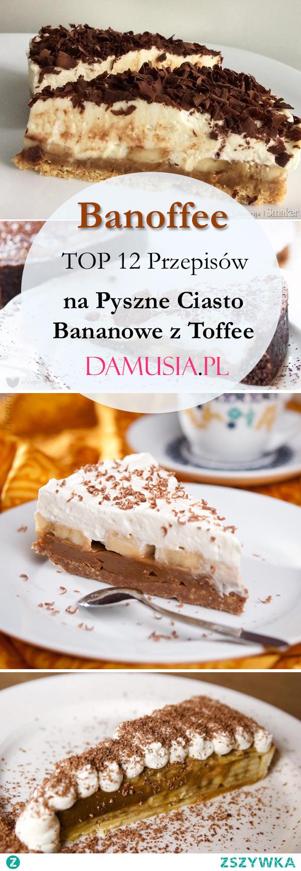 Banoffee: TOP 12 Pysznych Przepisów na Ciasto Bananowe z Toffee