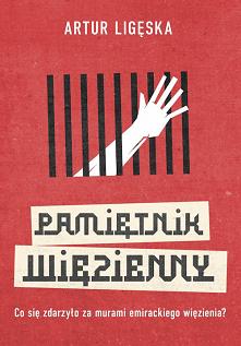 """""""Pamiętnik więzienny"""" to hi..."""