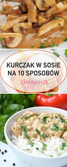 Kurczak w Sosie na 10 Sposobów – Pyszne Przepisy na Smaczny Obiad