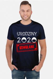 Koszulka Urodziny 2020 odwo...