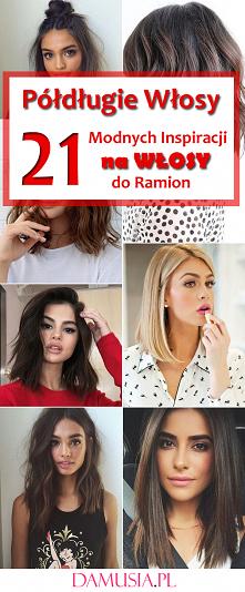 Półdługie Włosy: 21 Fenomen...