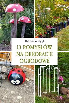 Pomysły na dekoracje ogrodowe