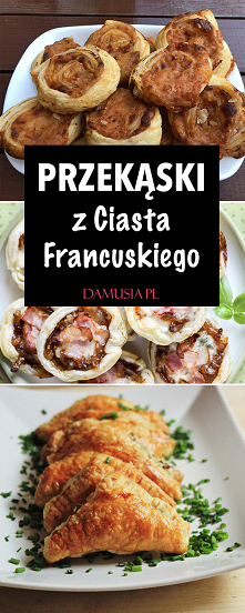 Dania i Przekąski z Ciasta Francuskiego – TOP 10 Najlepszych Przepisów
