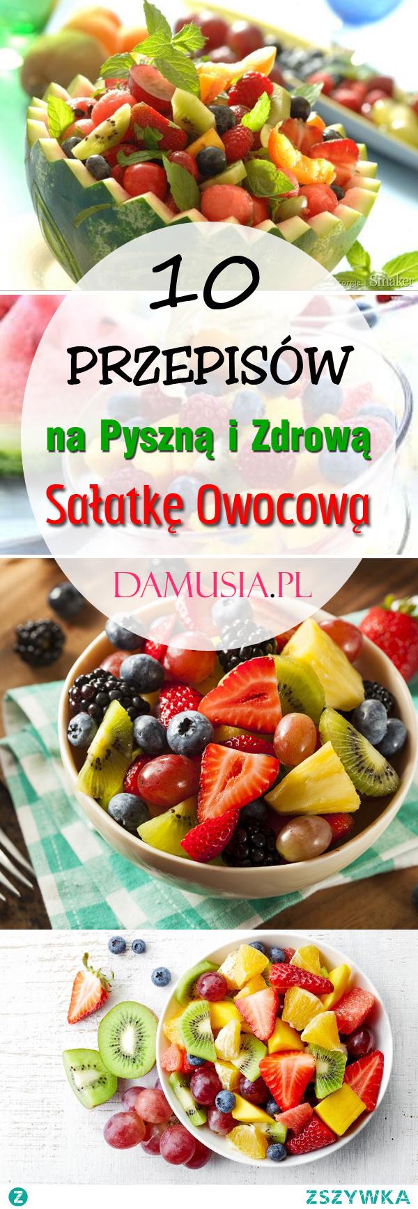 10 Pysznych i Zdrowych Przepisów na Sałatkę Owocową