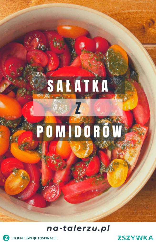 Wspaniała sałatka z pomidorów z obłędnym sosem bazyliowym