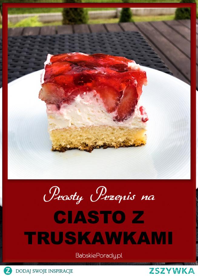 Prosty Przepis na Ciasto z Truskawkami