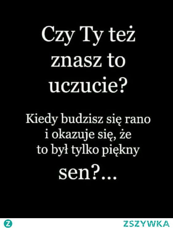 mojecytatki .pl/14214-czy_ty_tez_znasz_to_uczucie.html    #love #polishgirl #polishboy #polish #miłość #cytaty #cytatyomiłości #naiwna #ufam #kocham #zycie #zazdrosc #tesknota #potrzeba #ufam #kocham #ciebie #chujowo #uczucie #sen