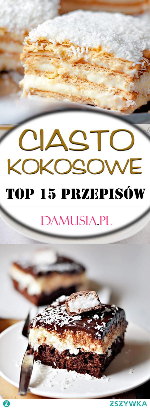 TOP 15 Przepisów na Pyszne Ciasto Kokosowe
