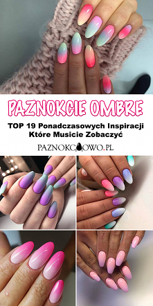 Ombre na Paznokciach – TOP ...