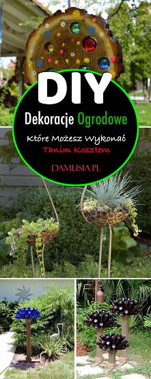 DIY Dekoracje Ogrodowe Któr...