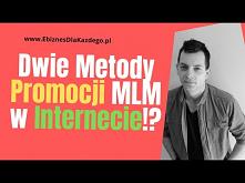 Jak Promować MLM Przez Inte...