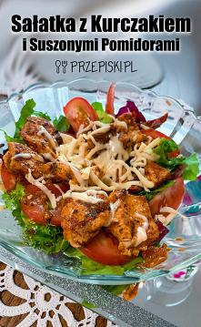 Sałatka z Kurczakiem i Suszonymi Pomidorami