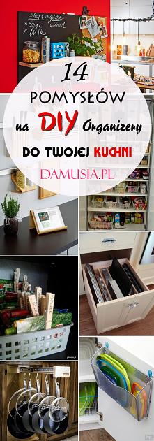 14 Pomysłów na DIY Organize...