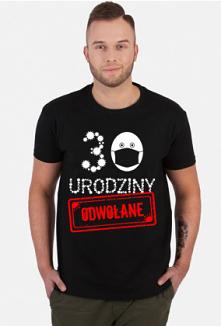 Koszulka 30 urodziny odwołane
