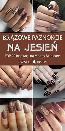 Brązowe Paznokcie – TOP 20 Inspiracji na Jesienny Manicure