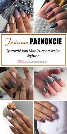 Jesienne Paznokcie – Sprawd...