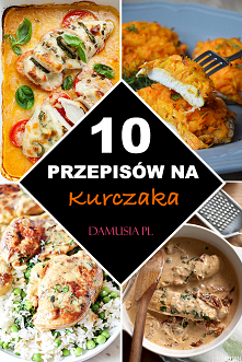 10 Przepisów na Kurczaka – ...