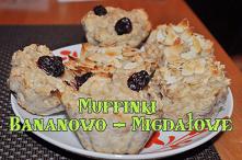 Muffinki Bananowo - Migdałowe
