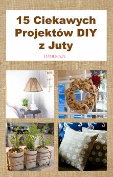 15 Ciekawych Projektów DIY ...