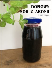 Domowy Sok z Aronii Na Wzmo...