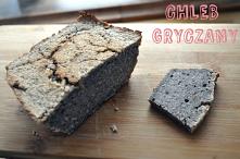 Chleb gryczany :) Smaczny i...